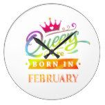 Queens are born in February Birthday Gift Large Clock...