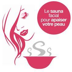 Sauna facial : bon pour la peau du visage - diy cosmetique