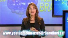 DR. CAROLINE LEAF  SWITCH ON YOUR BRAIN Part 1-3