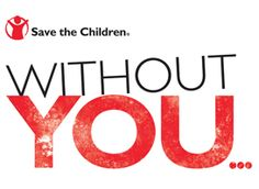 Without You - Save the Children