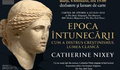 """Epoca întunecării. Cum a distrus creștinismul lumea clasică"", de Catherine Nixey (fragment) New York Times, Movie Posters, Rome, Biography, Film Poster, Billboard, Film Posters"