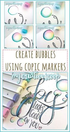 Creating Bubbles using Copic Markers
