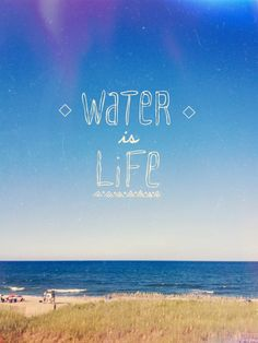 Water is life.  http://www.amberstravel.com