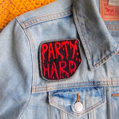 Party Hard Blood Drip Embroidered Sew On Patch by by radboutiqueuk
