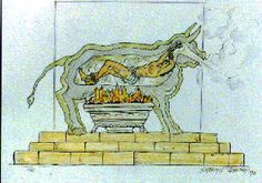 The Brazen Bull  was hollow to allow a victim to be shut inside with a fire set under it, causing the person inside to roast to death.  It was  created strictly for the purpose of executing criminals of the state.  The bull was designed in such a way that its smoke rose in spicy clouds of incense.  The head of the ox was designed with a complex system of tubes and stops so that the  prisoner's screams were converted into sounds like the bellowing of a bull.