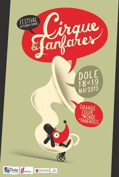 Festival International Cirque & Fanfares 2013, Dole. Illustré par l'excellent Thomas Baas !