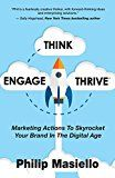 Free Kindle Book -   Think – Engage - Thrive: Marketing Actions To Skyrocket Your Brand In The Digital Age