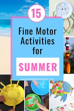 Want to work on fine motor skills over the summer break? Here are 15 summer fine motor activities for kids. Play ideas for toddlers, preschool and kindergartners that are fun, easy and educational. #summer #finemotor #toddlers #preschoo #kindergartner Cutting Activities, Fine Motor Activities For Kids, Motor Skills Activities, Preschool Learning Activities, Sensory Activities, Hands On Activities, Family Activities, Summer Fun, Summer Crafts