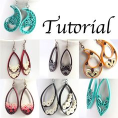 Tutorial for teardrop, marquis, and paisley quilled earrings