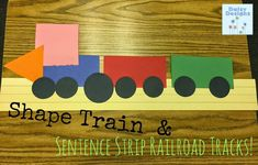 Pre-K and Kindergarten shape train on sentence strip railroad tracks! Count how many of each shape for a fun graphing activity, too!