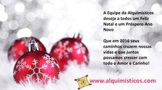 Desejamos Um Santo e Feliz Natal e que o próximo ano possamos conquistar nossos sonhos e atingir nossas metas!   Boas Festas Equipe Alquimísticos
