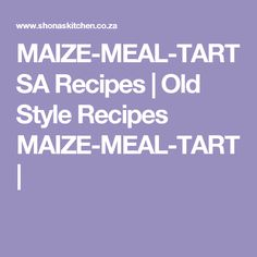 Favourite South African Recipes :: Patti-\'s-Tuna-tart Braai Recipes, Corn Casserole, South African Recipes, Vegetarian, Meals, Maize Ideas, Food, Meringue, Style
