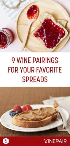9 Wine Pairings for Your Favorite Spreads