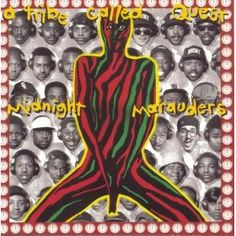 A Tribe Called Quest!