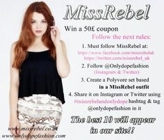 MISS REBEL GIVE-AWAY See www.onlydopefashion.com  to enter to the contest