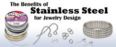 Benefits of Stainless Steel for Jewelry Design