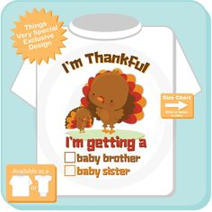 "Gender Reveal Shirt or Onesie Turkeys with the words ""I'm Getting A, Baby Brother or Baby Sister"" check the box. Gender Reveal Outfit, Gender Reveal Shirts, Little Designs, Baby Sister, Permanent Marker, Thanksgiving Turkey, Kids Wear, Your Child"