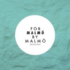 For Malmö By Malmö #posters #poster #event
