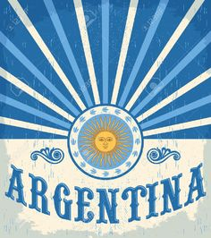 Argentina vintage card - poster vector illustration, argentina flag colors, grunge effects can be easily removed Illustration , Argentina Travel, Art Deco Logo, Tango, Gaucho, Graphic Design Branding, Vintage Travel Posters, Stickers, Vintage Cards, Poster