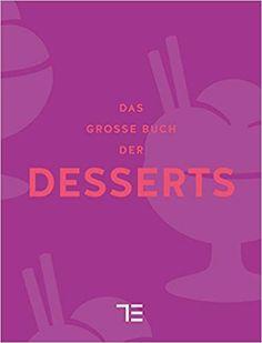 Fachbücher für Köche: Teubner - Das grosse Buch der Desserts Adidas Logo, Logos, Desserts, Movie Posters, Movies, 2016 Movies, Film Poster, Films, Deserts