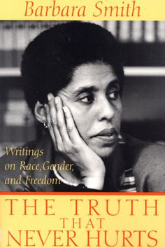 The cover of the book The Truth That Never Hurts Books by African American women authors to read. Link to article. Best Books To Read, Good Books, Books For Black Girls, Chicago Convention, Rodney King, Black Authors, Literary Criticism, African American History