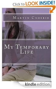 free today for kindle  http://www.iloveebooks.com/1/post/2013/03/friday-3-1-13-free-kindle-romantic-suspense-novel-my-temporary-life-by-martin-crosbie.html