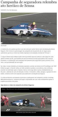 Título: Campanha de seguradora relembra ato heroico de Senna  Veículo: Quatro Rodas Online. Data: 10/03/2015. Cliente: Allianz.