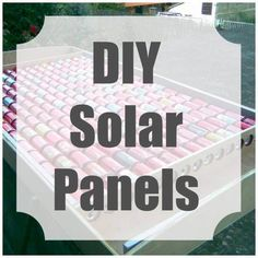 Make Your Own Solar Panels - From Soda Cans