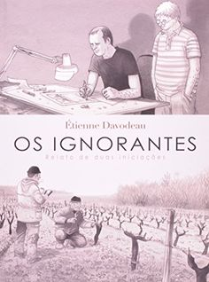 "Livro ""Os Ignorantes"" de Etienne Davodeau"