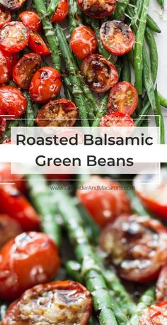 The Easiest Oven Roasted Balsamic Green Beans With Cherry Tomatoes