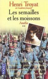 Les Semailles et les Moissons, Tome 1 : - Henri Troyat - Critiques, citations, extraits - Babelio.com