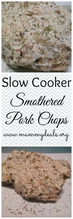 Slow Cooker Smothered Pork Chops are a delicious treat!
