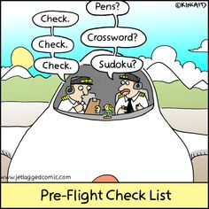 Pre-flight checklist is crucial before take-off.