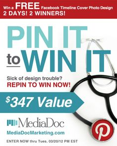 PIN IT to WIN IT Contest - Repin and Like this post for a chance to win a FREE Facebook Timeline Cover Photo Design. That's a custom-designed COVER PHOTO to sit atop the new TIMELINE on your FB Business Page. TWO WINNERS will be chosen at random so that's 2 chances to win! More details (and more chances to win here: http://mediadocmarketing.com/pin-it-to-win-it-2-day-contest