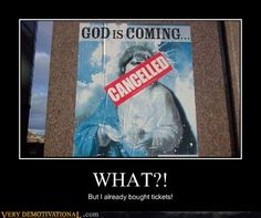 WHAT?! - Demotivational Poster