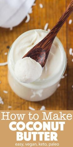 Learn how to make Coconut Butter at home with this easy process. All you need for this coconut butter recipe are shredded coconut and a high-speed blender or food processor. Homemade coconut butter is a fantastic spread and baking ingredient. Coconut Butter Recipes, Homemade Butter, Vegan Butter, Coconut Manna, Raw Coconut, Shredded Coconut, Raw Food Recipes, Cooking Recipes, Keto Recipes