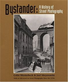 "There are very few books written on the history of street photography. However, the best book that I know: ""Bystander: A History of Photography"" is superb. The book was co-authored by p…"
