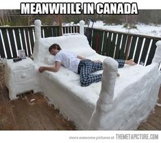 Cama De Neve, Funny Images, Photos Online, Funny Jokes, is a funny way in life! Canada Memes, Canada Eh, Canada Funny, Canada Snow, Meanwhile In Canada, Canadian Things, Ice Art, Snow Sculptures, Sculpture Ideas