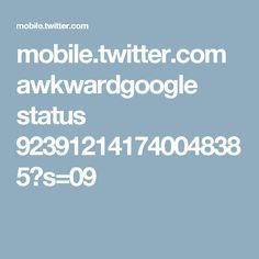 mobile.twitter.com awkwardgoogle status 923912141740048385?s=09