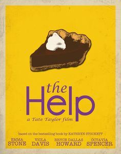 The Help {The pie is significant}