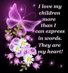 I Love My Children More Than Words Can Express