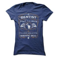 Awesome Tee DENTIST Is Not A Career T SHIRTS T-Shirts