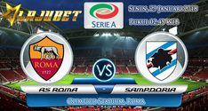 Prediksi Pertandingan As Roma VS Sampdoria 29 Januari 2018 –Pada kali ini kami akan membahas prediksi lanjutan pertandingan Serie A Liga Italia yang akan mempertemukan As Roma Vs Sampdoria. …