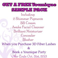 Get Your Free Younique Makeup Sample Pack! Includes 2 shimmer pigments, BB cream, facial wash, moisturizer, concealer and blush! (all your choice of colours!) Free with the purchase of 3D Fiber Lashes AND booking a virtual Younique party! Limited time offer! Ends Oct. 31, 2013. Contact me to get your free sample pack! www.youniqueproducts.com/KelitaShubert