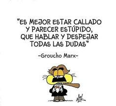 Groucho Marx, Frases Humor, Charlie Brown, Comics, Memes, Quotes, Fictional Characters, World, Amor