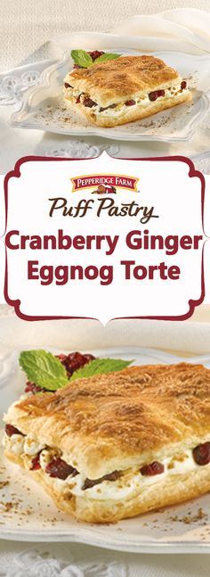 Puff Pastry Cranberry Ginger Eggnog Torte Recipe. This sweet torte ...