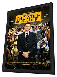 The Wolf of Wall Street 11x17 Framed Movie Poster (2013)