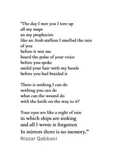 falling in love with this poem every time I read it- Nizzar's poems are beautiful in any language...