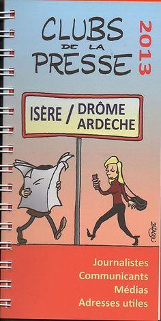 Club de la presse et des médias de Grenoble et de l'Isère ANNUAIRE 2013