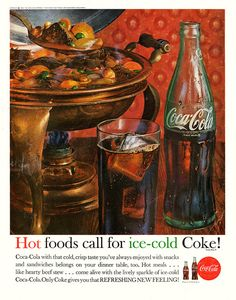 Hot foods call for ice-cold Coke! (1962) vintage 1960s ad